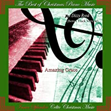Amazing Grace: The Best of Christmas Piano Music Feat. Dizzy Reed (Bonus Track Version)