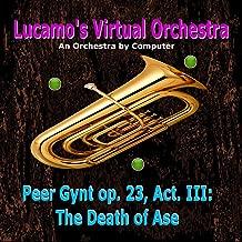 Peer Gynt op. 23, Act. III: The Death of Ase