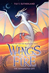 The Dangerous Gift (Wings of Fire, Book 14) Kindle Edition
