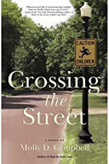 Crossing the Street Kindle Edition
