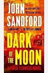 Dark of the Moon (A Virgil Flowers Novel, Book 1) Kindle Edition
