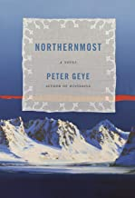 Northernmost: A novel