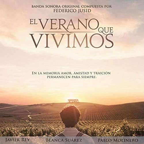 El Verano Que Vivimos Banda Sonora Original By Federico Jusid On Amazon Music