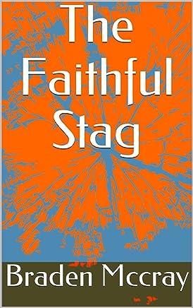 The Faithful Stag