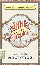 Best anna in the tropics by nilo cruz Reviews