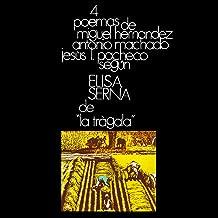 4 Poemas de Miguel Hernández, Antonio Machado y Jesús López Pacheco
