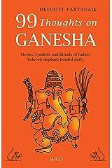 99 Thoughts on Ganesha Kindle Edition