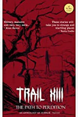 TRAIL XIII - The Path to Perdition Kindle Edition