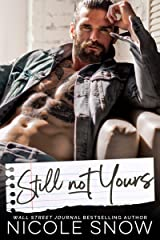 Still Not Yours: An Enemies to Lovers Romance (Enguard Protectors Book 3) Kindle Edition