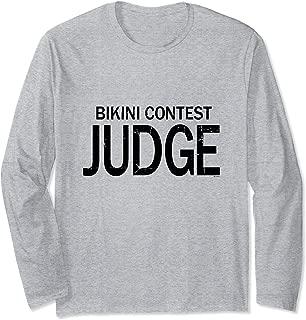 Bikini Contest Judge Long Sleeve T-Shirt