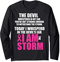 I Am The Storm Long Sleeve Breast Cancer Survivor WARRIOR
