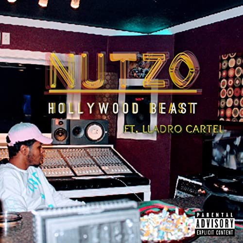 Nutzo (feat. Hollywood Beast) [Explicit] by Lladro Cartel on ...