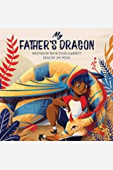 My Father's Dragon (The Jim Weiss Audio Collection, 69) Audio CD