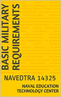 Basic Military Requirements: NAVEDTRA 14325