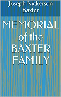 MEMORIAL of the BAXTER FAMILY