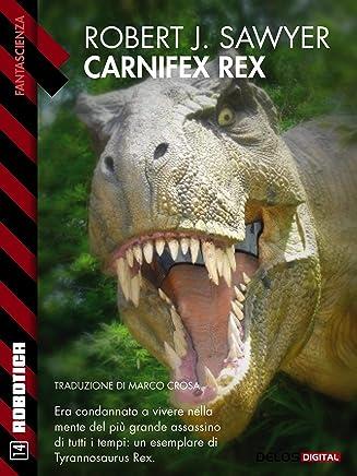 Carnifex Rex (Robotica)