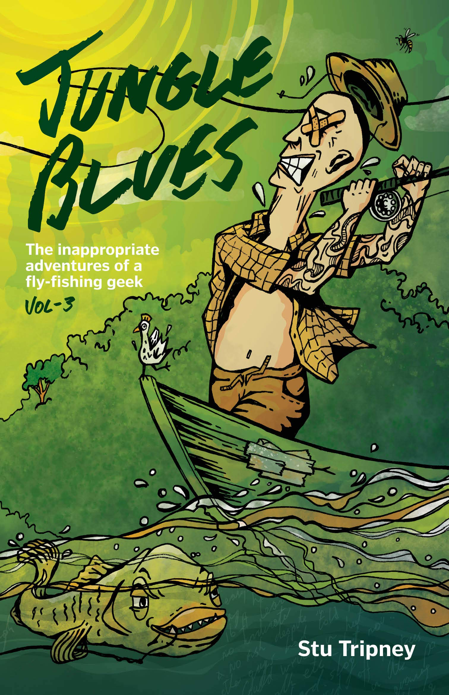 Image OfJungle Blues: The Inappropriate Adventures Of A Fly-fishing Geek (English Edition)