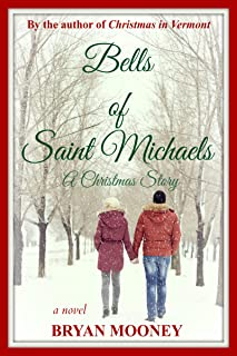 Bells of Saint Michaels: A Christmas Story