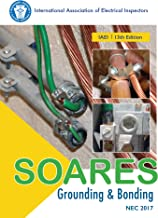 Soares Book on Grounding and Bonding, 13th Edition (NEC 2017)