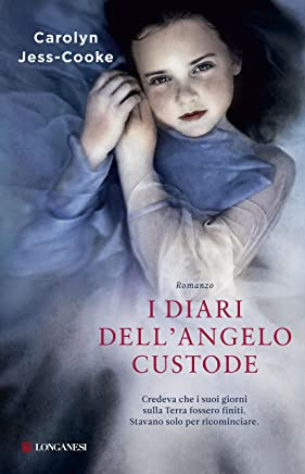 I diari dellangelo custode (La Gaja scienza Vol. 992)
