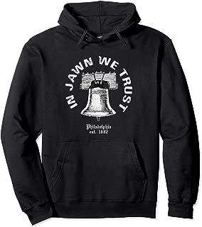 In Jawn We Trust Liberty Bell Philadelphia Philly Hoodie