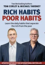 Rich Habits Poor Habits: Learn the daily habits that separates the rich from the poor.
