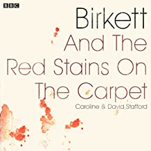 Birkett and the Red Stains on the Carpet: A BBC Radio 4 dramatisation