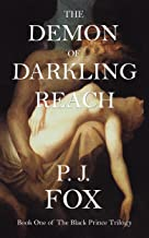 The Demon of Darkling Reach (The Black Prince Book 1)