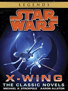 The X-Wing Series: Star Wars Legends 10-Book Bundle: Rogue Squadron, Wedge's Gamble, The Krytos Trap, The Bacta War, Wraith Squadron ,Iron Fist, Solo Command, ... Mercy Kill (Star Wars: X-Wing - Legends)