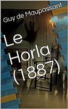 Le Horla (1887) (French Edition)