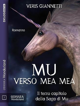 Mu 3 - Verso Mea Mea (Odissea Wonderland)