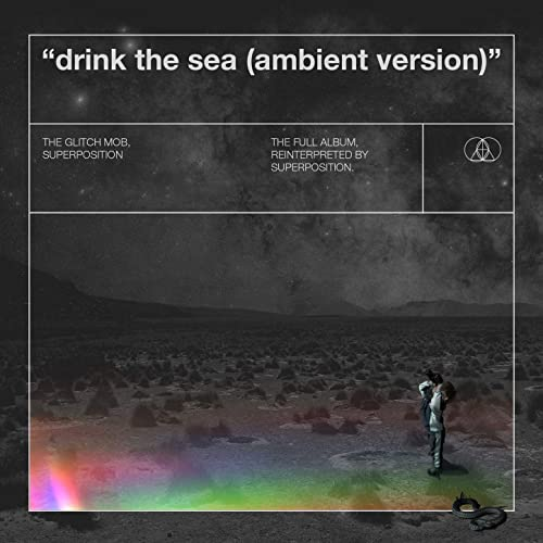 Drink the Sea (Ambient Version)