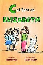 Cat Ears on Elizabeth (A Is for Elizabeth Book 3)