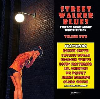 Street Walker Blues: Vintage Songs About Prostitution Volume 2