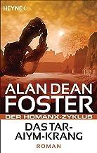 Das Tar-Aiym Krang: Der Homanx-Zyklus - Roman (Die Homanx-Reihe 6) (German Edition)
