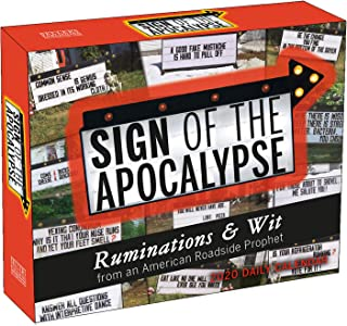 Sign of the Apocalypse 2020 Calendar: Ruminations & Wit from an American Roadside Prophet