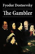 The Gambler (The Unabridged Hogarth Translation)