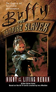 Night of the Living Rerun (Buffy the Vampire Slayer Book 4)