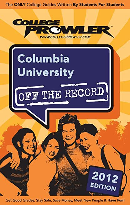 Columbia University 2012 (English Edition)