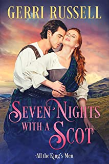 Seven Nights with a Scot (All the Kings Men Book 1)