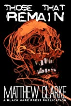 Those That Remain (Dystopia Book 1)