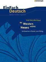 EinFach Deutsch / EinFach Deutsch Unterrichtsmodelle: Unterrichtsmodelle / Erich Maria Remarque: Im Westen nichts Neues un...