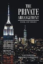 The Private Arrangement: Book 1