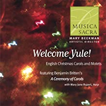 Welcome Yule! English Christmas Carols and Motets