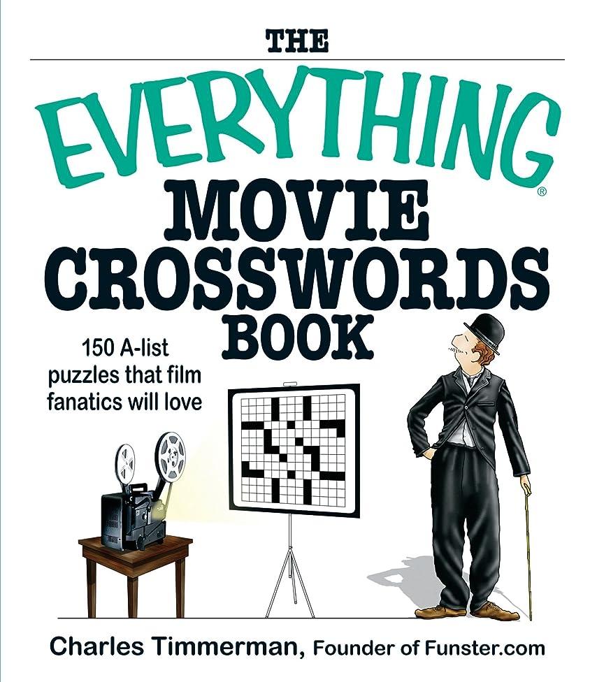 いじめっ子母ハイライトThe Everything Movie Crosswords Book: 150 A-list Puzzles That Film Fanatics Will Love (Everything?)