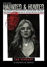 Haunted & Hunted: True Crime: The Vanishing Of Valerie McDonald, Jennifer Beard, Amber-Lee Cruickshank & The Strange Case Of The Man Who Sold The World