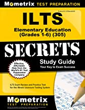 ILTS Elementary Education (Grades 1-6) (305) Secrets Study Guide: ILTS Exam Review and Practice Test for the Illinois Licensure Testing System