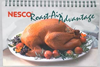 NESCO ROAST-AIR ADVANTAGE OVEN COOKBOOK
