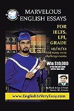 Marvelous English Essays: For Ielts, Lpi, Grade 10/11/12