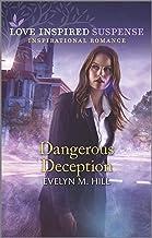 Dangerous Deception (Love Inspired Suspense)